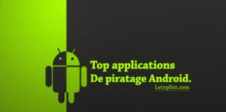 Meilleures applications de piratage Android 2018.