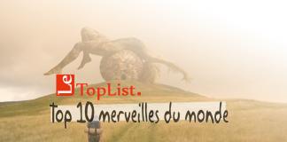 Top 10 des merveilles du monde