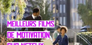 Meilleurs film de Motivation sur Netflix