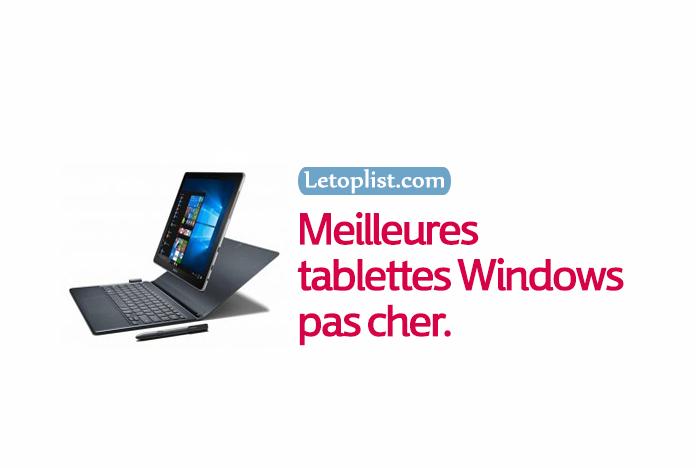 Les meilleures tablettes Windows pas cher 2018