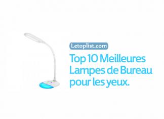 Top 10 Meilleures Lampes de Bureau pour les yeux en 2018.