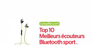 Top 10 des meilleurs écouteurs Bluetooth sport 2018.