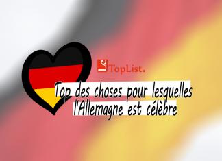 Top des choses pour lesquelles l'Allemagne est célèbre