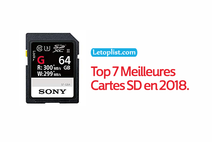Top 7 Meilleures Cartes SD en 2018.