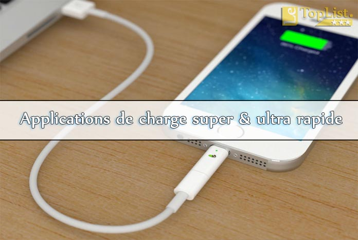 applications de charge super et ultra rapide