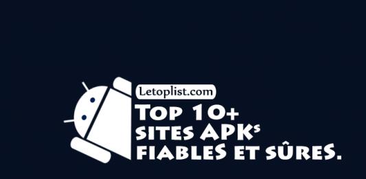 Top 10+ sites APKs fiableS et sûreS.